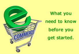 What you need to know about e-commerce.